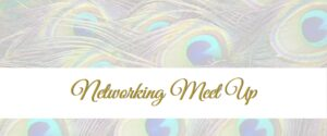 Networking Meet Ups